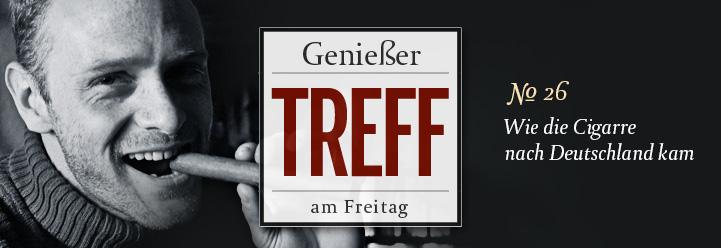 Genießertreff am Freitag: Wie die Zigarre nach Deutschland kam