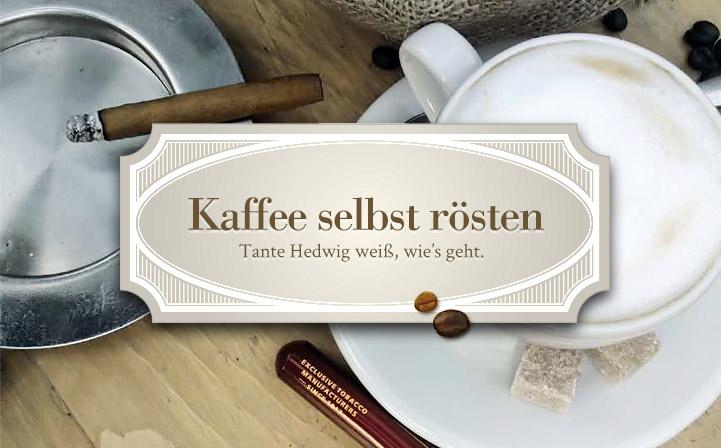 Kaffee selbst rösten