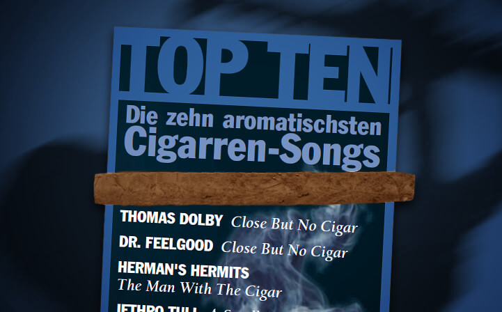 Top Ten der Zigarren Songs