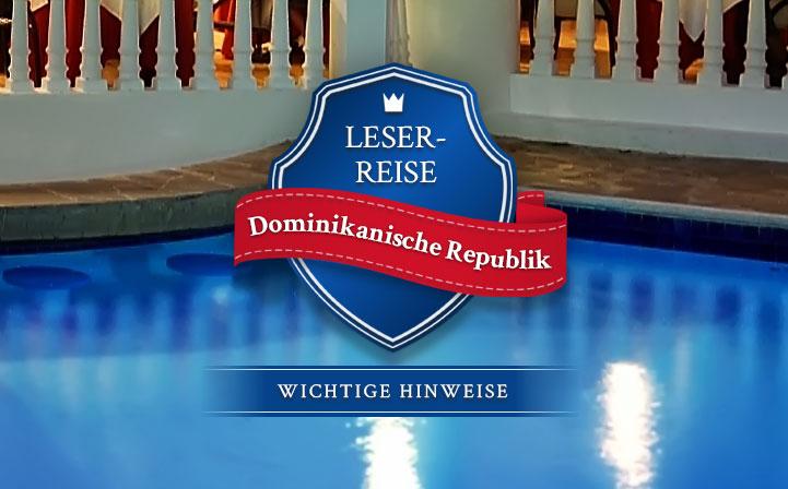 Leserreise Dominikanische Republik: Wichtige Hinweise