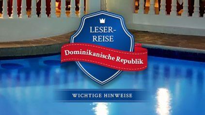Leserreise Dominikanische Republik Hinweise