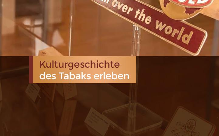 Kulturgeschichte des Tabaks erleben
