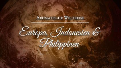 Aromatische Weltreise 2