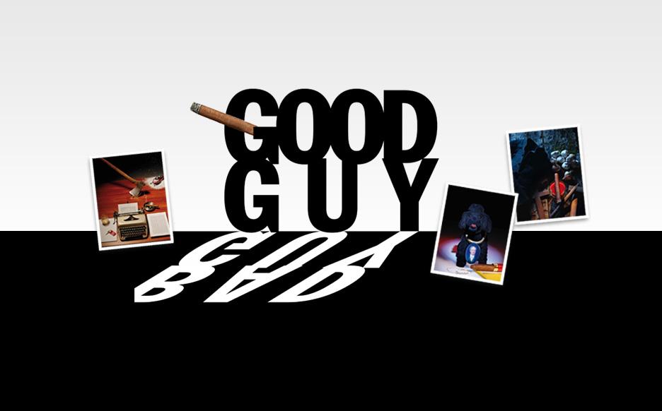 Good guy, bad guy