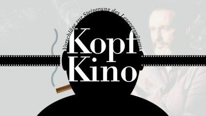 Kopfkino – Kino im Kopf