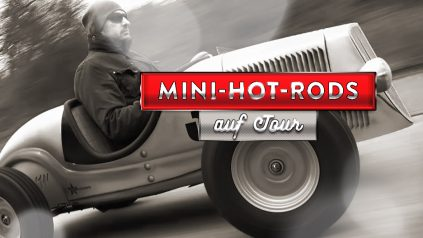 Mini-Hot-Rods auf Tour