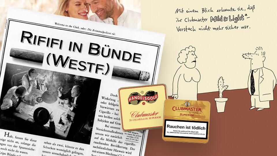 Clubmaster Entstehung der Zigarillo-Marke