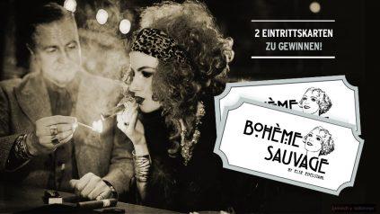 2 Eintrittskarten zur Bohème Sauvage Party zu gewinnen!