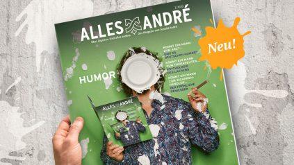 """Neue Ausgabe vom Alles André Magazin zum Thema """"Humor"""""""