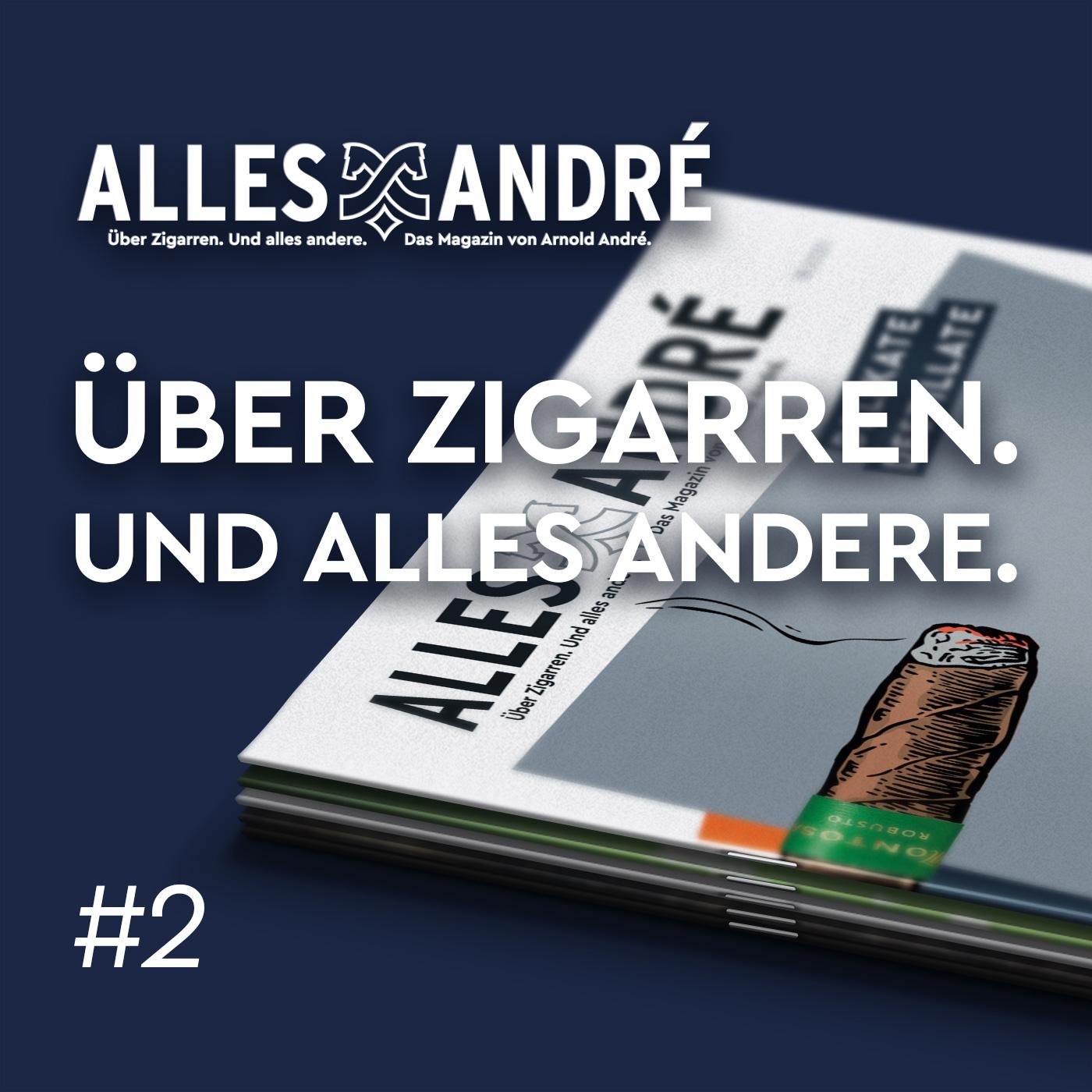 Alles André Zigarrenpodcast