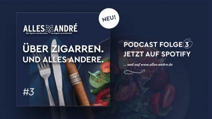 Folge 3 vom Alles André Zigarrenpodcast